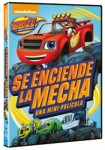 Blaze Y Los Monter Machines : Se Enciende La Mecha