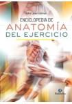 Enciclopedia de Anatomía del Ejercicio (Medicina) Tapa dura