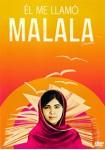 Él Me Llamó Malala
