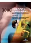 3000 Ejercicios de entrenamiento para el desarrollo muscular Vol. 1 (Bicolor)