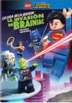 Lego : La Liga De La Justicia - La Invasión De Brainiac