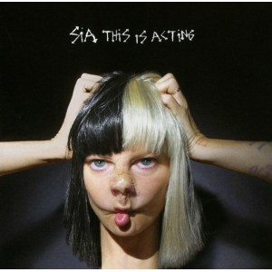 This Is Acting: Sia CD