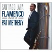 Flamenco Tribute To Pat Metheny: Santiago Lara CD