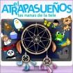 El Atrapasueños –las nanas de la tele CD