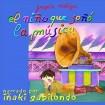 El Niño Que Soñó La Música: Joaquín Rodrigo CD