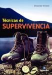TÉCNICAS DE SUPERVIVENCIA (Deportes) Tapa blanda