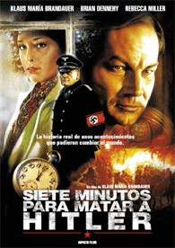 Siete Minutos Para Matar A Hitler