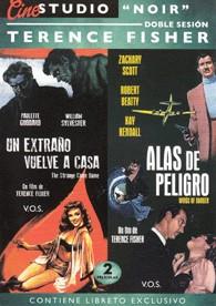 Terence Fisher - Un Extraño Vuelve A Casa (V.O.S.) + Alas De Peligro (V.O.S.)