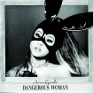 Dangerous Woman: Ariana Grande (CD)