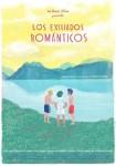 Los exiliados románticos (Ed. Especial) DVD+Blu-Ray+B.S.O)