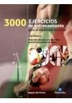 3000 Ejercicios De Entrenamiento Para El Desarrollo Muscular - Volumen 3 (Bicolor)