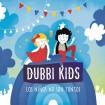 Los Niños No Son Tontos: Dubbi Kids CD