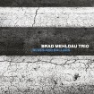 Blues and Ballads: Brad Mehldau Trio CD