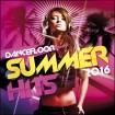Dancefloor Summer Hits 2016 (CD)