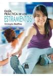 GUÍA PRÁCTICA DE ESTIRAMIENTOS. 150 ejercicios para estar en forma (Bicolor)