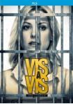 Vis A Vis - 1ª Y 2ª Temporada (Blu-Ray)