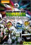 Las Tortugas Ninja: Más Allá Del Universo Conocido**