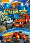 Blaze Y Los Monster Machines : Aventuras De Alta Velocidad