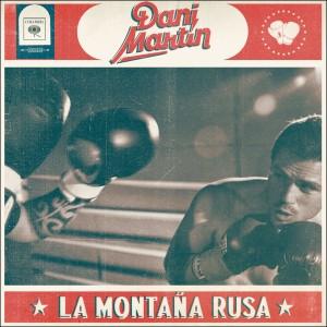 La montaña rusa: DANI MARTÍN (CD)