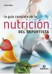 GUÍA COMPLETA DE LA NUTRICIÓN DEL DEPORTISTA, LA (Nueva edición) - (Bicolor)