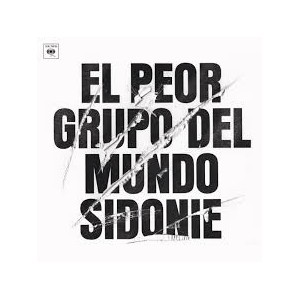 El Peor Grupo Del Mundo: Sidonie CD