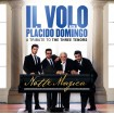 Notte Magica: A Tribute To The Three Tenors (Il Volo Con Plácido Domingo) CD+DVD