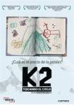 K2 : Tocando El Cielo (V.O.S.)