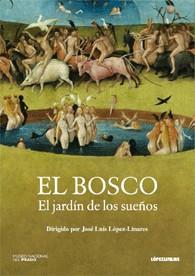 El Bosco - El Jardín De Los Sueños