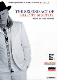 The Second Act Of Elliott Murphy (V.O.S.)