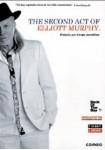 The Second Act Of Elliott Murphy (V.O.S.)