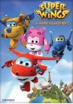 Super Wings - A Dónde Volamos Hoy?