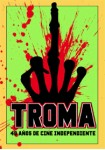 Troma : Entertainment Collectors Box