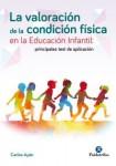 La valoración de la condición física en la educación infantil (Principales test de aplicación)