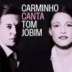 Carminho Canta Tom Jobim CD