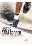 LISTOS PARA CORRER. Manual para correr de forma natural (Deportes) Tapa blanda