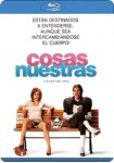 Cosas Nuestras (Blu-Ray)