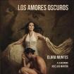 Los Amores Oscuros: Clara Montes CD