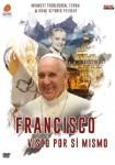 Francisco : Visto Por Sí Mismo