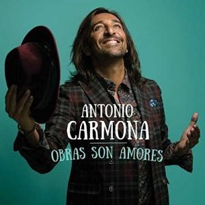 Obras Son Amores: Antonio Carmona CD