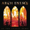 As The Stages Burn! (Arch Enemy) CD+DVD
