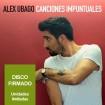 Canciones impuntuales: Alex Ubago (CD)