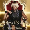 Strength Of A Woman: Mary J Blige CD