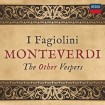 Monteverdi: The Other Vespers (I Fagiolini) CD