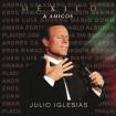 Mexico & Amigos: Julio Iglesias CD