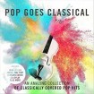 Pop Goes Classical (Royal Liverpool Philharmonic Orchestra) (CD)