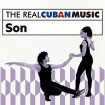 The Real Cuban Music: Son (CD + DVD)