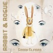 Rabbit & Rogue: Original Ballet Score (Danny Elfman) CD+DVD