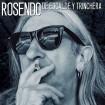 De escalde y trinchera: Rosendo (CD)