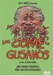 Los Come-Gusanos (V.O.S.)