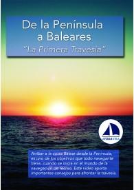 De la Península a Baleares (La primera travesía)